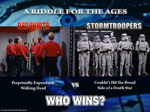 star wars,red shirts,Star Trek,stormtrooper
