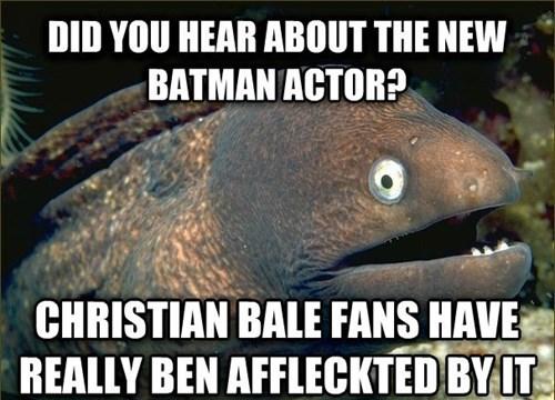 Bad Joke Eel batfleck Memes - 7757626880