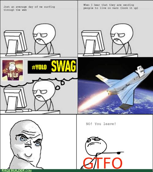 yolo swag Mars gtfo computer guy - 7761588736