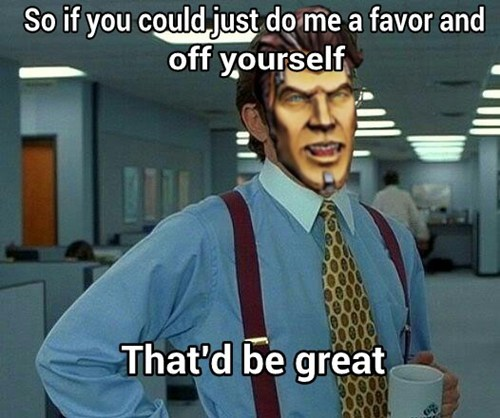 handsome jack Memes that'd be great borderlands 2 - 7762129408
