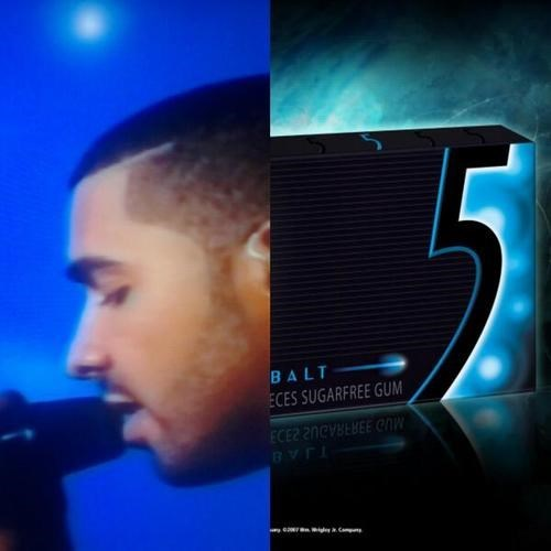 gum five branded Drake poorly dressed g rated