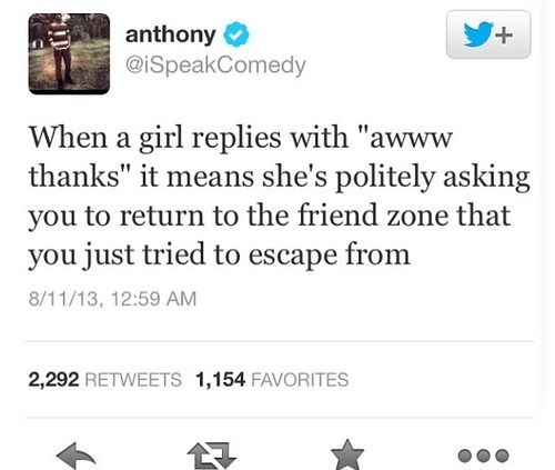 the friendzone too real friendzone relationships dating - 7763709952