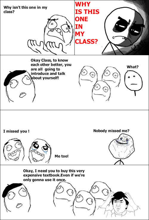 class you what have you done school truancy story forever alone - 7763824128