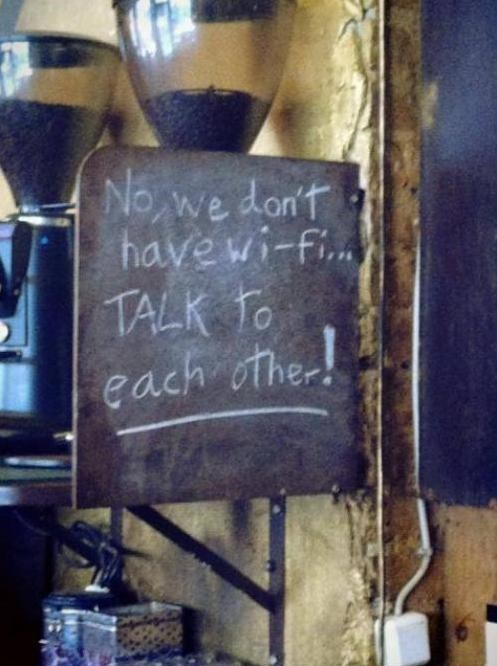wifi,conversations,talk to each other