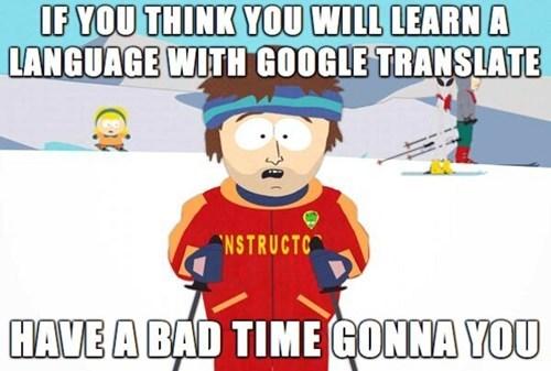 google translate Memes super cool ski instructor - 7765638400
