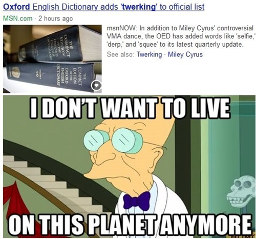 i dont want to live on this planet anymore twerking oxford dictionary - 7767403776