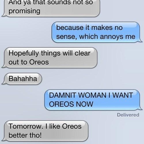 autocorrect text Oreos funny - 7767688960