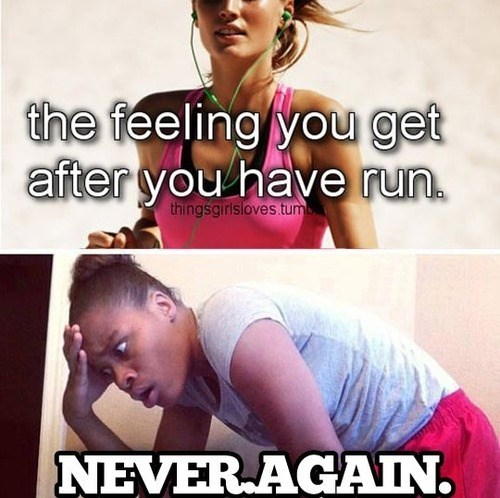 screw that,thingsgirlsloves,running