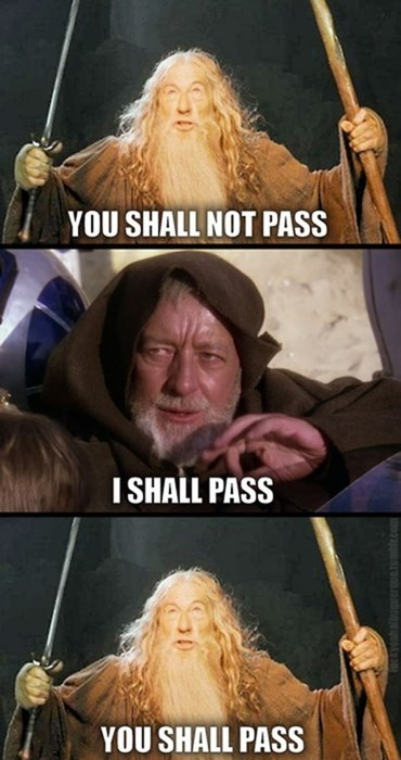 obi-wan kenobi,star wars,Lord of the Rings,gandalf,jedi mind trick,you shall not pass