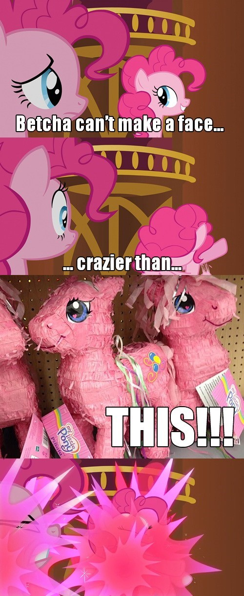 face crazier than this pinkie pie pinatas - 7771866624