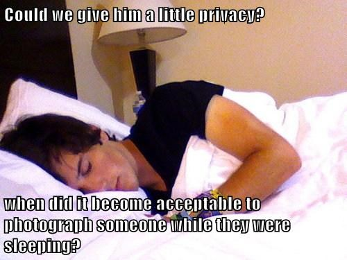 Could we give him a little privacy?  when did it become acceptable to photograph someone while they were sleeping?