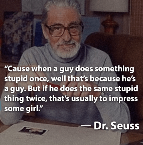 dr seuss relationships quote funny - 7773555200