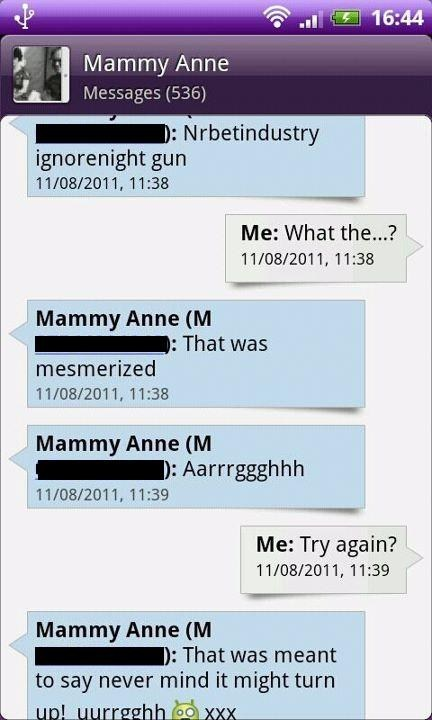 My mother just shouldn't text....