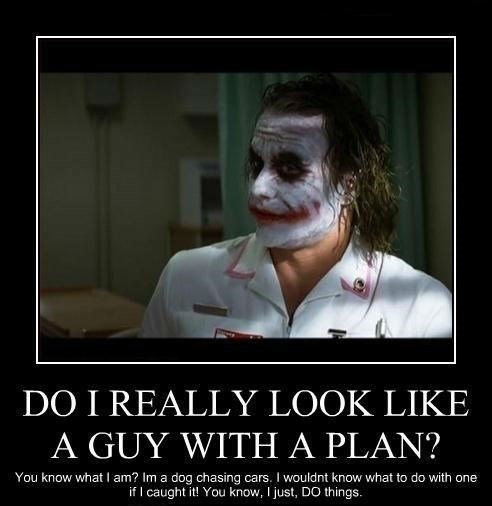 plan,joker,batman,funny