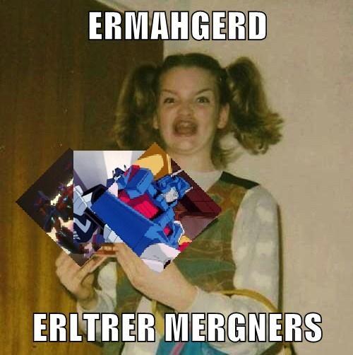 ERMAHGERD  ERLTRER MERGNERS