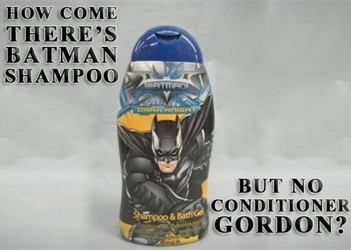 commissioner gordon,shampoo,superheroes,batman