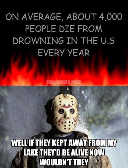 water lakes puns jason voorhees funny - 7777712896