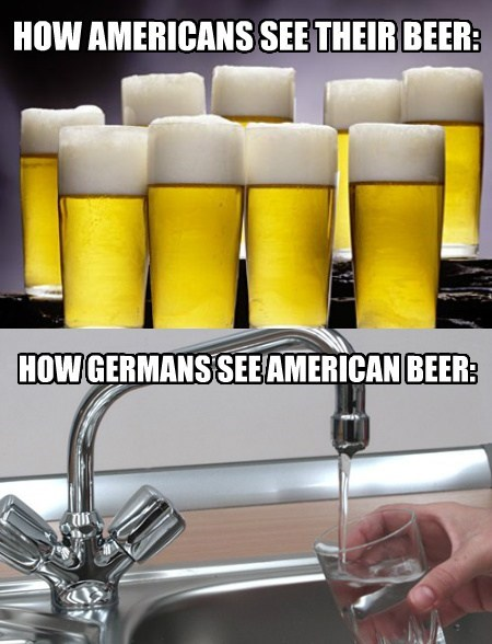 beer Germany america differences funny - 7778406656