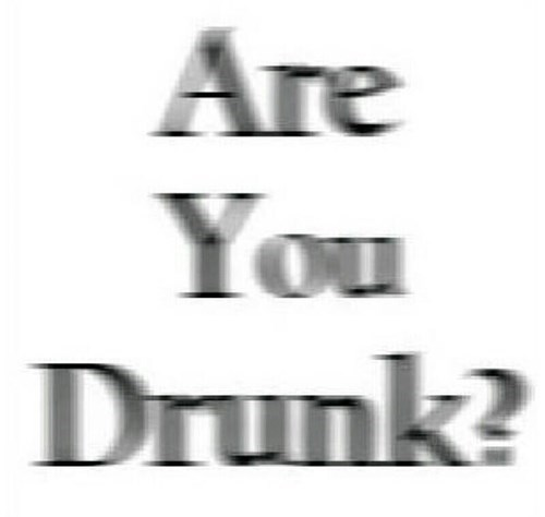 blurry drunk test funny - 7780624384