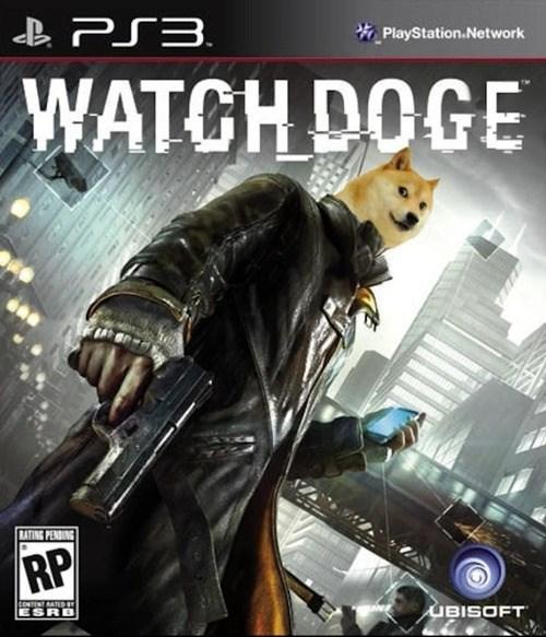doge,watch dogs,Memes