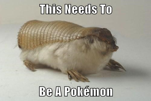This Needs To  Be A Pokémon