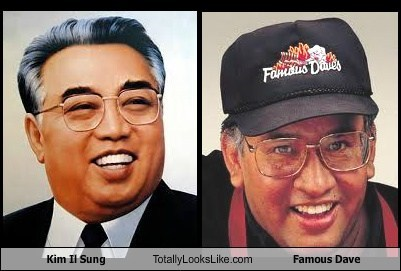 kim il sung,totally looks like,famous dave,funny