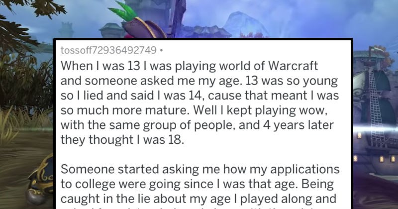 crazy world of warcraft lying askreddit ridiculous video games video game logic funny college - 7786245