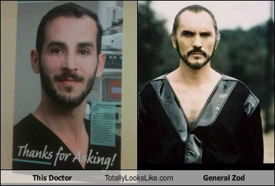 general zod,totally looks like,doctors,funny
