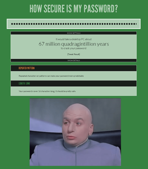 dr evil how secure is my password - 7788169984