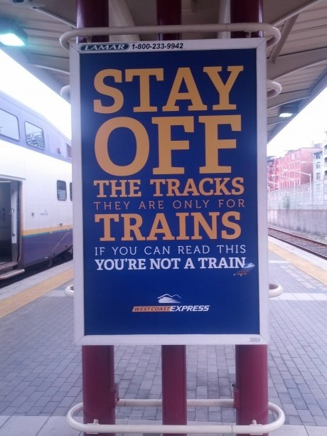 train tracks,trains,west coast express,funny signs,monday thru friday,g rated
