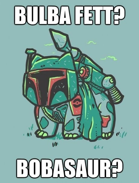 Pokémon,star wars,bulbasaur,boba fett