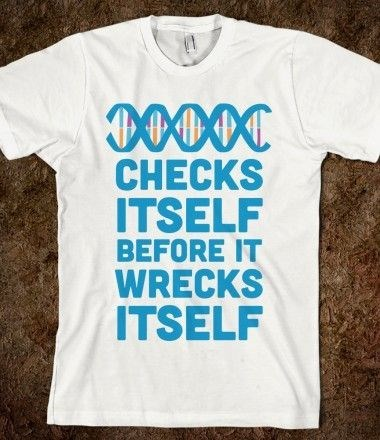 checks,T.Shirt,science,DNA,funny,g rated,School of FAIL