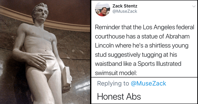 Funny tweets about shirtless abe lincoln statues.