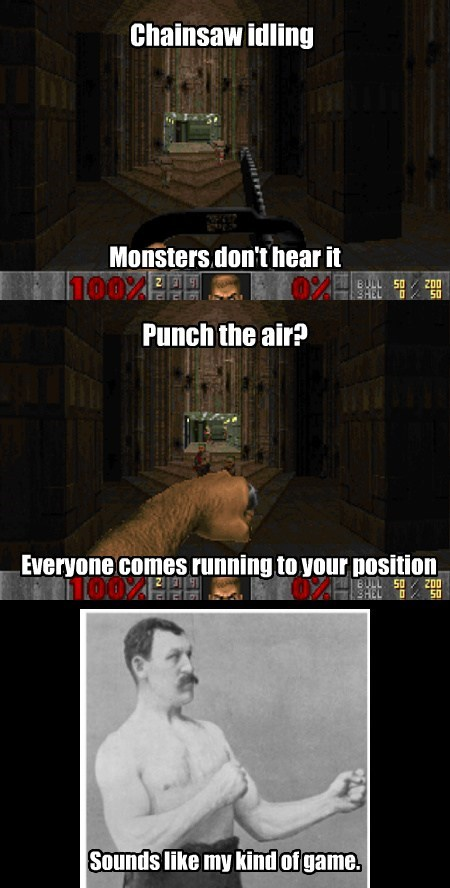 manly man,chainsaws,doom,punching,Videogames,funny