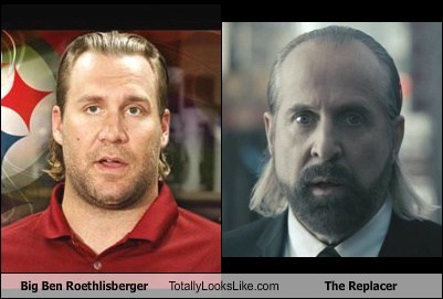 the replace totally looks like ben roethlisberger funny