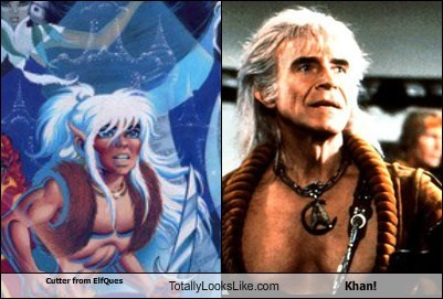 khan,cutter,totally looks like,elf quest,Star Trek,funny