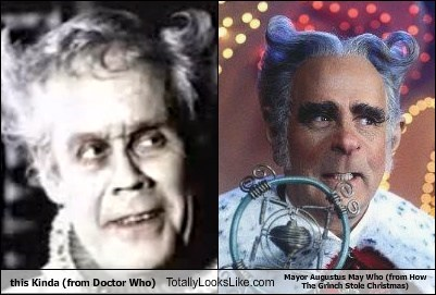 this kinda,the grinch who stole christmas,totally looks like,doctor who,funny