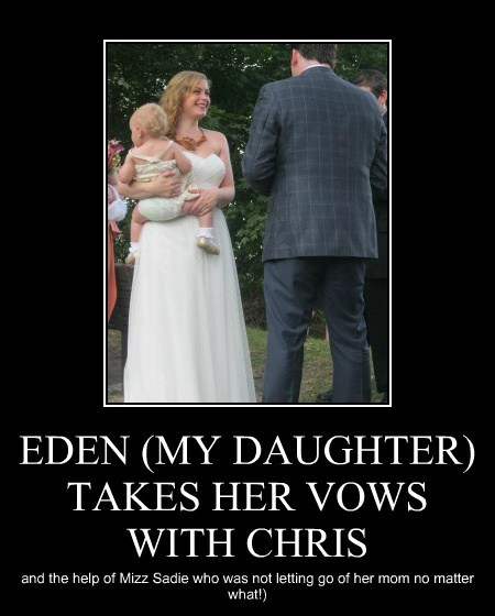 EDEN (MY DAUGHTER) TAKES HER VOWS WITH CHRIS