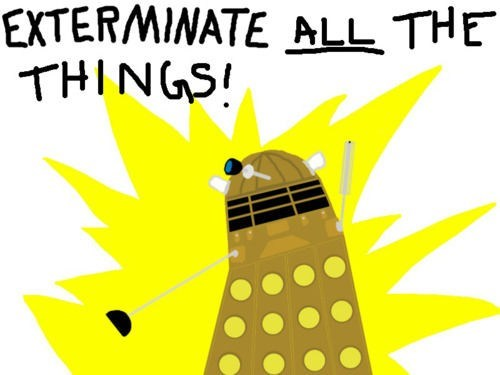 daleks all the things Memes doctor who - 7802852608