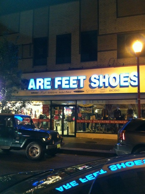 shoes,pun,signs,feet,too deep,letters missing