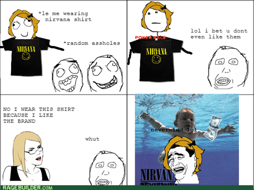 nevermind are you kidding me herpderp nirvana - 7804051456