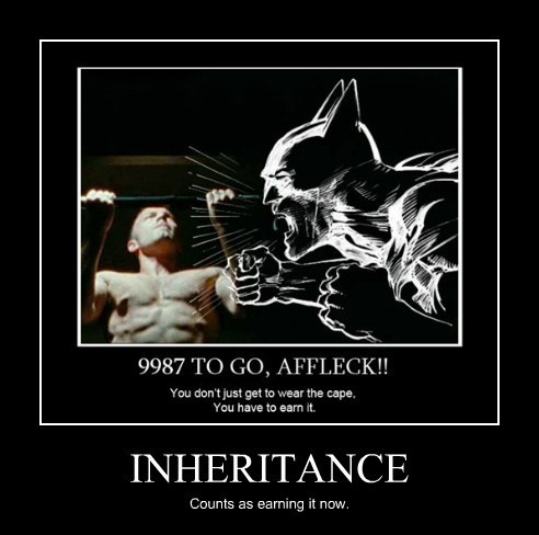 INHERITANCE Counts as earning it now.
