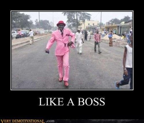 Like a Boss wtf poorly dressed funny - 7806652672