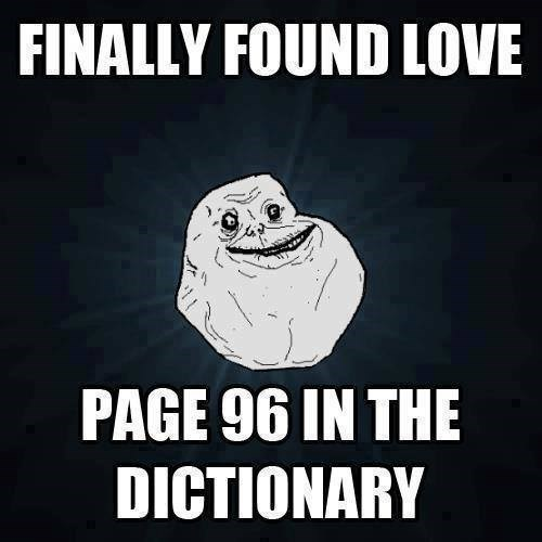 forever alone dictionary funny