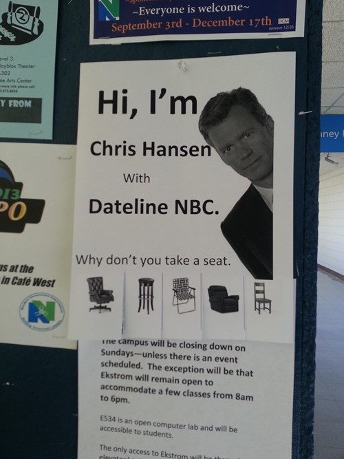 sign,to catch a predator,free stuff,Chris Hansen,funny