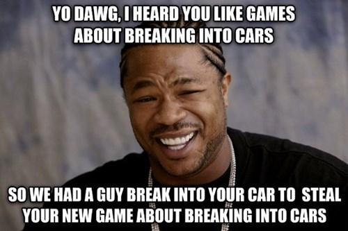 Xzibit grand theft auto v Memes - 7807286784