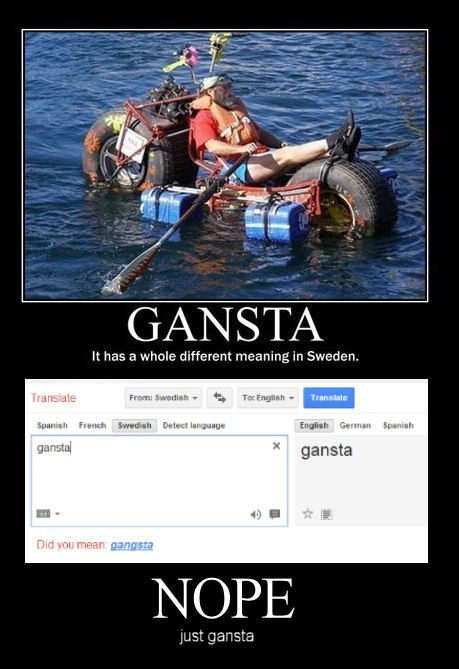 gangsta translation swedish funny google - 7809668096
