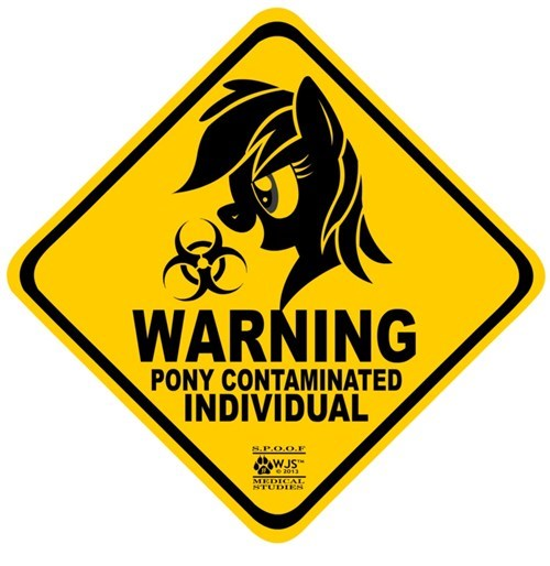 warning brony pony contamination - 7814209792