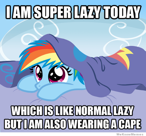 lazy weekend rainbow dash - 7814823424
