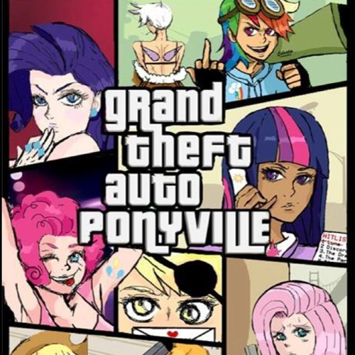 mane 6 ponyville ponyfied Grand Theft Auto - 7816644864